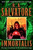 Salvatore, R.A.: Immortalis (The Second DemonWars Saga, Book 3)