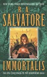 Salvatore, R. A.: Immortalis