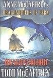 Todd J. Mccaffrey: Dragonsblood (Dragonriders of Pern)