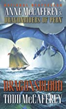 Dragonsblood by Todd J. McCaffrey