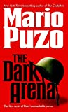 Puzo, Mario: The Dark Arena