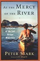 At the Mercy of the River: An Exploration of…