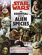 Star Wars: The Essential Guide to Alien…