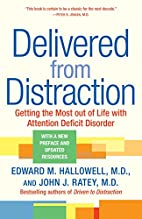 Delivered from Distraction: Getting the Most…