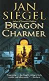 Siegel, Jan: The Dragon Charmer