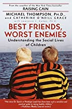 Best Friends, Worst Enemies: Understanding…