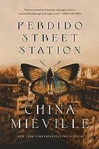 Perdido Street Station (Bas-Lag) by China…