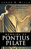 Mills, James R.: Memoirs of Pontius Pilate