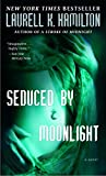 Hamilton, Laurell K.: Seduced By Moonlight