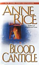 Blood Canticle (The Vampire Chronicles) by…