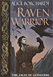 Borchardt, Alice: The Raven Warrior