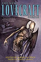 The New Lovecraft Circle by Robert M. Price