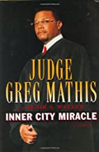 Inner City Miracle by Greg Mathis