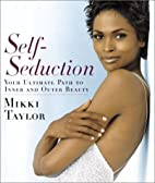 Self-Seduction: Your Ultimate Path to Inner…