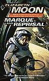Moon, Elizabeth: Marque and Reprisal (Vatta's War)