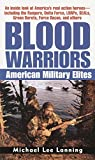 Lanning, Michael Lee: Blood Warriors: American Military Elites