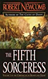 Newcomb, Robert: The Fifth Sorceress (Volume I Of The Chronicles Of Blood And Stone)