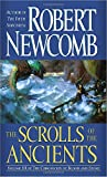 Robert Newcomb: The Scrolls of the Ancients