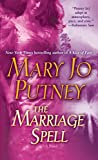 Putney, Mary Jo: The Marriage Spell: A Novel