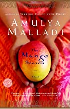 The Mango Season by Amulya Malladi