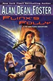 Foster, Alan Dean: Flinx's Folly: A Pip and Flinx Adventure