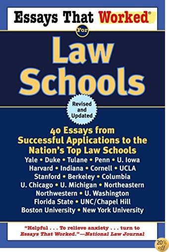 TEssays That Worked for Law Schools: 40 Essays from Successful Applications to the Nation's Top Law Schools