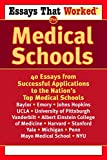 Ballantine: Essays That Worked for Medical School: 40 Essays That Helped Students Get into the Nation's Top Medical Schools