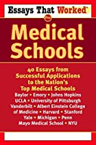 Essays That Worked for Medical Schools: 40…