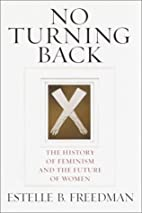 No Turning Back: The History of Feminism and…