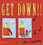 Callahan, John: Get Down!! : Dog Cartoons by Callahan