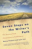 Pickard, Nancy: Seven Steps on the Writer's Path: The Journey from Frustration to Fulfillment