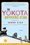 Bird, Sarah: Yokota Officer's Club