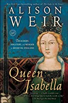 Isabella of France: The Life of a Medieval…