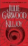 JULIE GARWOOD: Killjoy