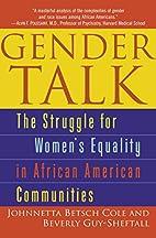 Gender Talk: The Struggle for Women's…