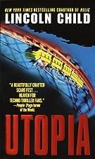 Utopia by Lincoln Child
