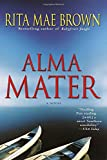 Brown, Rita Mae: Alma Mater/ Alma Mater