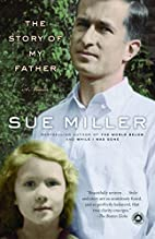 The Story of My Father: A Memoir by Sue…