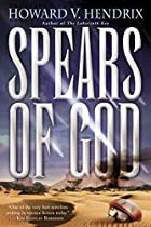 Spears of God by Howard Hendrix