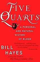 Five Quarts: A Personal and Natural History…