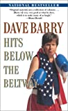 Dave Barry: Dave Barry Hits Below the Beltway
