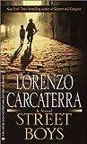 Carcaterra, Lorenzo: Street Boys