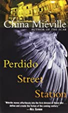 Perdido Street Station by China Miville