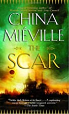 The Scar by China Mieville