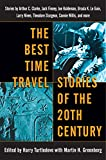 Turtledove, Harry: The Best Time Travel Stories of the 20th Century