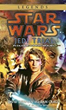 Jedi Trial (Star Wars: Clone Wars Novel) by…