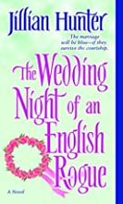 The Wedding Night of an English Rogue by…