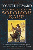 The Savage Tales of Solomon Kane by Robert&hellip;