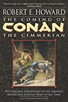 The Coming of Conan the Cimmerian by Robert…