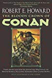 Howard, Robert E.: The Bloody Crown of Conan